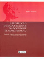 A Protecção de Dados
